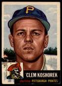 1953 Topps #8 Clem Koshorek DP P Poor