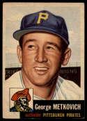 1953 Topps #58 George Metkovich VG/EX Very Good/Excellent