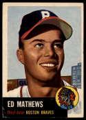 1953 Topps #37 Eddie Mathews DP VG Very Good