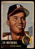1953 Topps #37 Eddie Mathews DP G/VG Good/Very Good