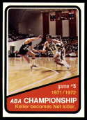 1972-73 Topps #245 ABA Playoffs Game 5 NM-MT