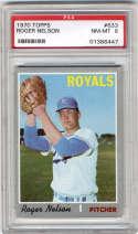 1970 Topps #633 Roger Nelson PSA 8 Kansas City Royals