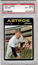 1971 Topps #242 Jim Ray PSA 8 Houston Astros