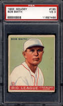1933 Goudey #185 Bob Smith PSA 3 RC Rookie Boston Braves