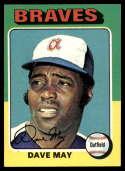 1975 Topps Mini #650 Dave May NM Near Mint Atlanta Braves