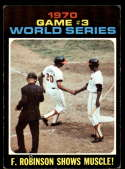 1971 Topps #329 Game #3 World Series F. Robinson Shows His Muscle! VG/EX Very Good/Excellent Cincinnati Reds